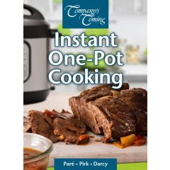 Company's Coming Instant One-Pot Cooking Recipes