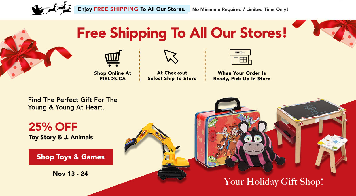 FIELDS 20% Off Select Toys