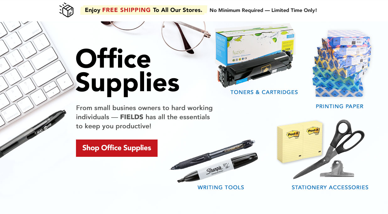 FIELDS Office Supplies and Printer Toner Great Value