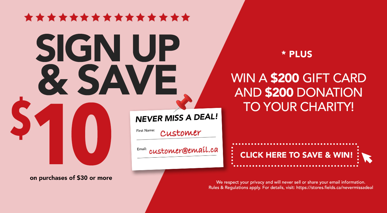 FIELDS Sign Up Save $10 and contest